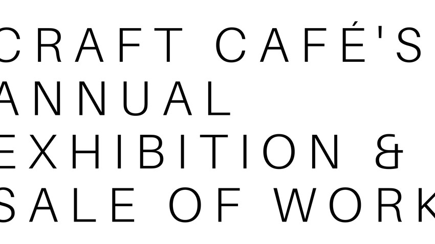 Summer Craft Cafe Exhibition